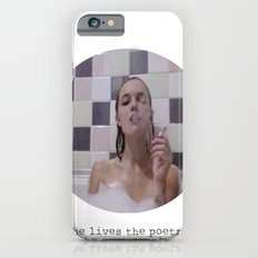 She lives the poetry she cannot write iPhone 6 Slim Case