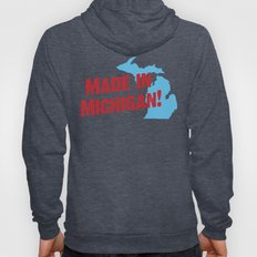 Made in Michigan Hoody