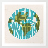 Help The Environment Art Print