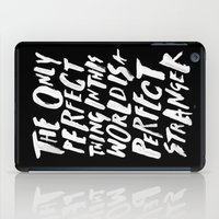 THE PERFECT THING iPad Case
