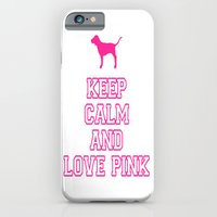 iPhone & iPod Case featuring Keep Calm and Love PINK by ParadiseApparel