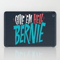Give 'em Hell Bernie iPad Case