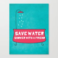 Save Water Shower With A… Canvas Print