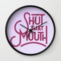Shut That Mouth Wall Clock