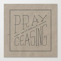 Pray Without Ceasing Canvas Print