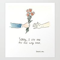 Sorry, I ate one on the way over. Art Print