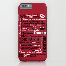 Supernatural - Crowley Quotes iPhone 6s Slim Case