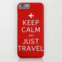 Keep Calm And Just Trave… iPhone 6 Slim Case