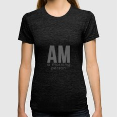 A Morning Person Womens Fitted Tee Tri-Black SMALL