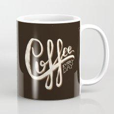 Coffee Everyday Mug