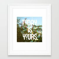 Today Is Yours Framed Art Print