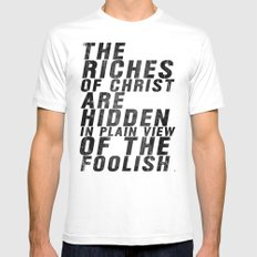 THE RICHES OF CHRIST ARE HIDDEN IN PLAIN OF THE FOOLISH (Matthew 6) White Mens Fitted Tee SMALL