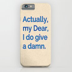 Actually, My Dear iPhone 6 Slim Case