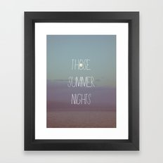 Those Summer Nights Framed Art Print
