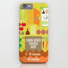 Lemongrass Chicken Soup iPhone 6 Slim Case