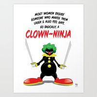 ...So Basically, a Clown-Ninja! Art Print