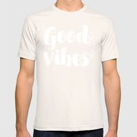 good vibes Mens Fitted Tee Natural SMALL