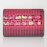 Nothing Is Impossible iPad Case