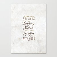 SATISFIES THE LONGING SO… Canvas Print
