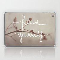 Find Yourself Laptop & iPad Skin