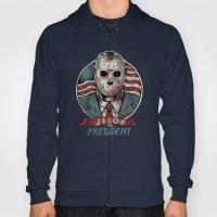 Jason For President Hoody