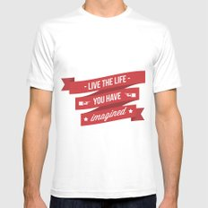 Live the life you have imagined Mens Fitted Tee White SMALL