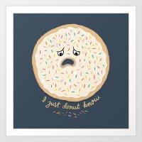 I Just Donut Know. Art Print