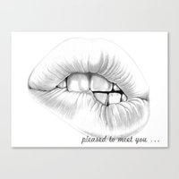 Pleased To Meet You ... Canvas Print