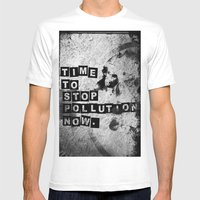 TIME To Stop Pollution N… Mens Fitted Tee White SMALL