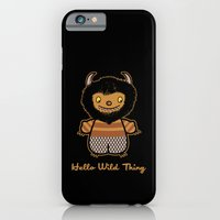 Hello Wild Thing iPhone 6 Slim Case