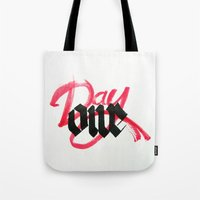 One Day / Day One Tote Bag
