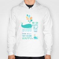 Be So Happy That When Ot… Hoody