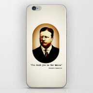 Theodore Roosevelt  |  I… iPhone & iPod Skin