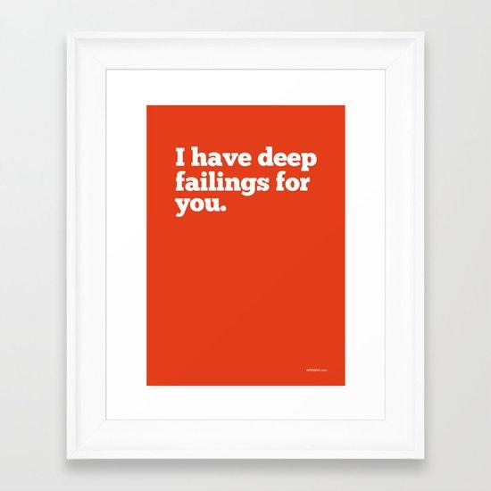 Deep Failings For You Framed Art Print