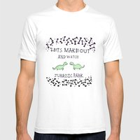 Lets make out and watch Jurassic Park Mens Fitted Tee White SMALL