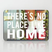 There's No Place Like Ho… iPad Case