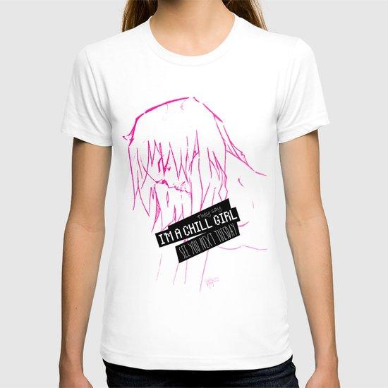 Chill Girl T-shirt