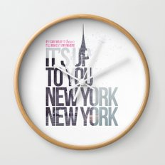 It's up to you [New York] Wall Clock