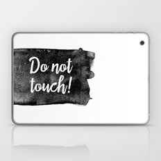 Do Not Touch! Laptop & iPad Skin