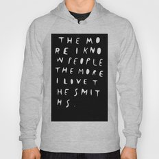 THE MORE I KNOW PEOPLE Hoody