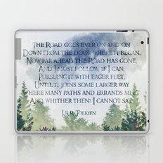 The Road Goes Ever On - LOTR poem, hobbit poem Laptop & iPad Skin