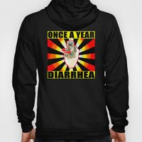 once a year diarrhea Hoody