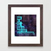 This Is Not Art. Framed Art Print