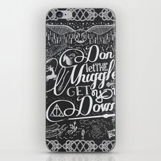 Don't Let The Muggles Ge… iPhone & iPod Skin
