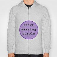 Start Wearing Purple Hoody