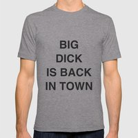 BIG DICK IS BACK IN TOWN Mens Fitted Tee Athletic Grey SMALL
