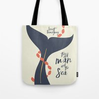 The Old Man And The Sea … Tote Bag