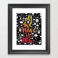 ALL WE HAVE IS NOW - Bru… Framed Art Print