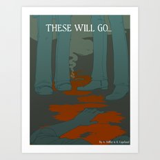 These Will Go - Cover Art Print