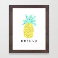 BEACH PLEASE Framed Art Print